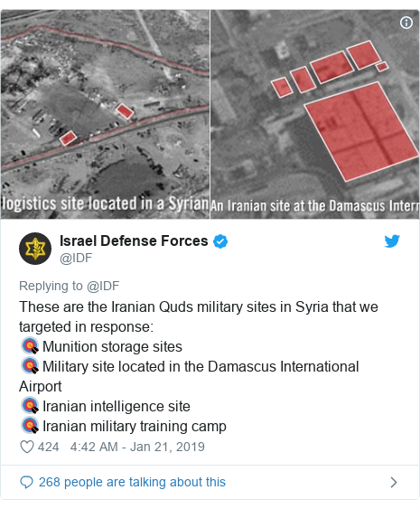 Twitter post by @IDF: These are the Iranian Quds military sites in Syria that we targeted in response 🎯 Munition storage sites 🎯 Military site located in the Damascus International Airport🎯 Iranian intelligence site🎯 Iranian military training camp