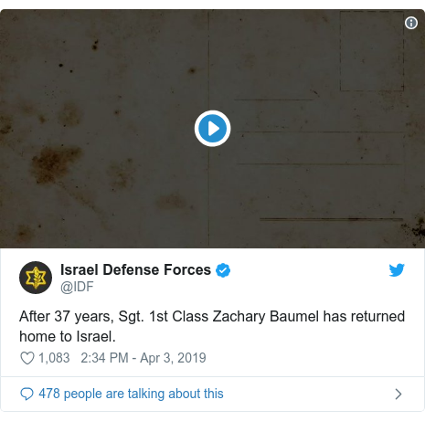 Twitter post by @IDF: After 37 years, Sgt. 1st Class Zachary Baumel has returned home to Israel.