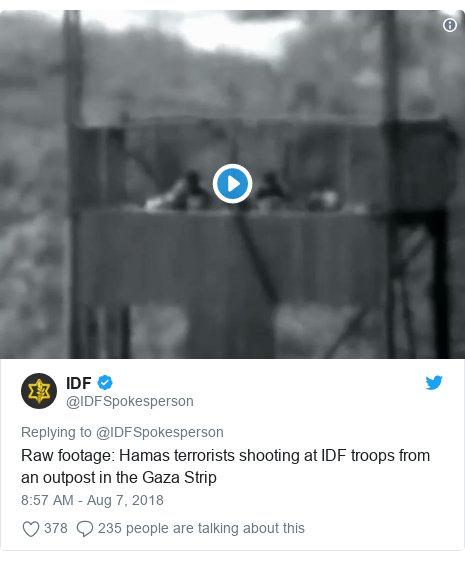 Twitter post by @IDFSpokesperson: Raw footage  Hamas terrorists shooting at IDF troops from an outpost in the Gaza Strip