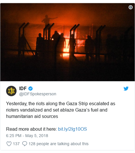 Twitter post by @IDFSpokesperson: Yesterday, the riots along the Gaza Strip escalated as rioters vandalized and set ablaze Gaza's fuel and humanitarian aid sourcesRead more about it here