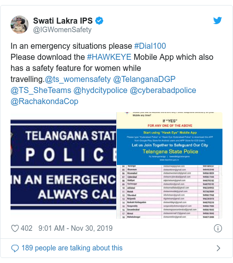 Twitter post by @IGWomenSafety: In an emergency situations please #Dial100 Please download the #HAWKEYE Mobile App which also has a safety feature for women while travelling.@ts_womensafety @TelanganaDGP @TS_SheTeams @hydcitypolice @cyberabadpolice @RachakondaCop