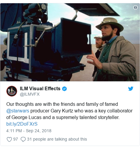 Twitter post by @ILMVFX: Our thoughts are with the friends and family of famed @starwars producer Gary Kurtz who was a key collaborator of George Lucas and a supremely talented storyteller.