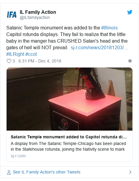 Twitter post by @ILfamilyaction: Satanic Temple monument was added to the #Illinois Capitol rotunda displays. They fail to realize that the little baby in the manger has CRUSHED Satan's head and the gates of hell will NOT prevail.   #ILRight #ccot