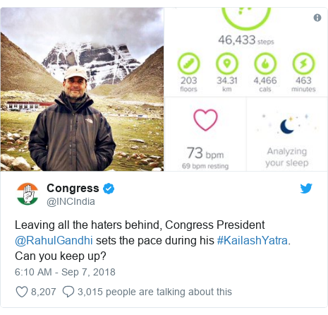 Twitter post by @INCIndia: Leaving all the haters behind, Congress President @RahulGandhi sets the pace during his #KailashYatra. Can you keep up?