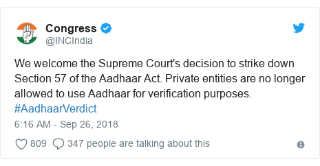 Twitter post by @INCIndia: We welcome the Supreme Court's decision to strike down Section 57 of the Aadhaar Act. Private entities are no longer allowed to use Aadhaar for verification purposes. #AadhaarVerdict