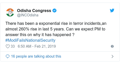 Twitter post by @INCOdisha: There has been a exponential rise in terror incidents,an almost 260% rise in last 5 years. Can we expect PM to answer this on why it has happened ?#ModiFailsNationalSecurity