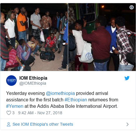 Twitter post by @IOMEthiopia: Yesterday evening @iomethiopia provided arrival assistance for the first batch #Ethiopian returnees from #Yemen at the Addis Ababa Bole International Airport.