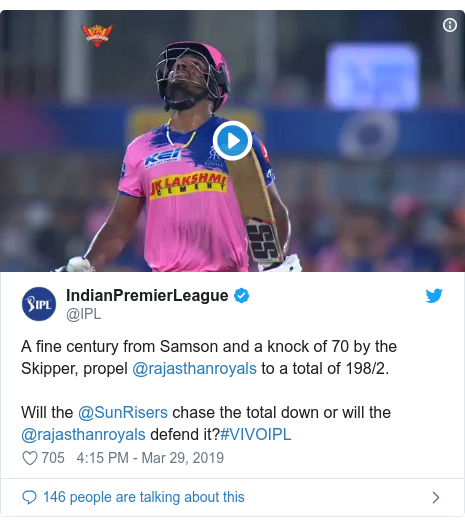 Twitter post by @IPL: A fine century from Samson and a knock of 70 by the Skipper, propel @rajasthanroyals to a total of 198/2.Will the @SunRisers chase the total down or will the @rajasthanroyals defend it?#VIVOIPL
