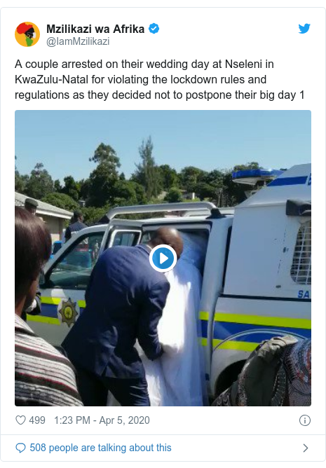 Twitter post by @IamMzilikazi: A couple arrested on their wedding day at Nseleni in KwaZulu-Natal for violating the lockdown rules and regulations as they decided not to postpone their big day 1