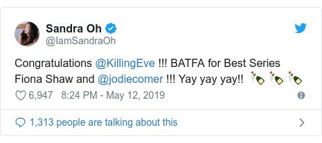 Twitter post by @IamSandraOh: Congratulations @KillingEve !!! BATFA for Best Series Fiona Shaw and @jodiecomer !!! Yay yay yay!!  🍾 🍾 🍾