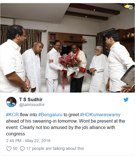 Twitter post by @Iamtssudhir: #KCR flew into #Bengaluru to greet #HDKumaraswamy ahead of his swearing-in tomorrow. Wont be present at the event. Clearly not too amused by the jds alliance with congress