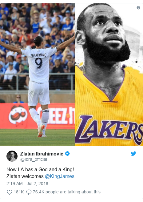 Twitter post by @Ibra_official: Now LA has a God and a King!Zlatan welcomes @KingJames