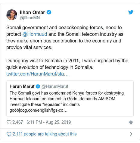 Twitter waxaa daabacay @IlhanMN: Somali government and peacekeeping forces, need to protect @Hormuud and the Somali telecom industry as they make enormous contribution to the economy and provide vital services. During my visit to Somalia in 2011, I was surprised by the quick evolution of technology in Somalia.