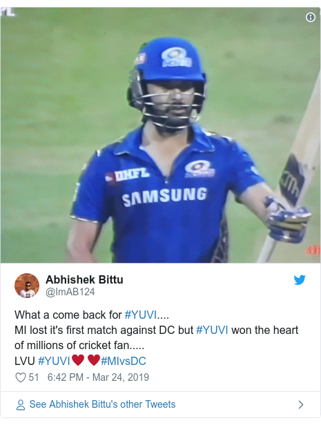 Twitter post by @ImAB124: What a come back for #YUVI....MI lost it's first match against DC but #YUVI won the heart of millions of cricket fan.....LVU #YUVI♥️♥️#MIvsDC