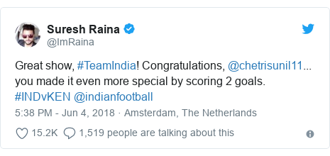 Twitter post by @ImRaina: Great show, #TeamIndia! Congratulations, @chetrisunil11... you made it even more special by scoring 2 goals. #INDvKEN @indianfootball