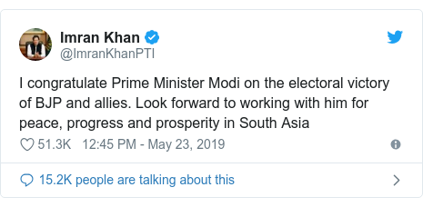 Twitter post by @ImranKhanPTI: I congratulate Prime Minister Modi on the electoral victory of BJP and allies. Look forward to working with him for peace, progress and prosperity in South Asia