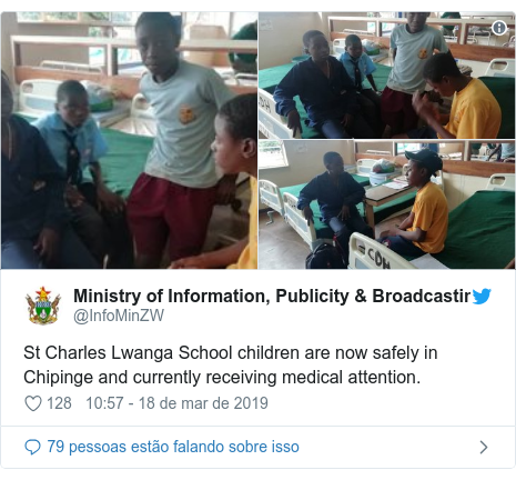 Twitter post de @InfoMinZW: St Charles Lwanga School children are now safely in Chipinge and currently receiving medical attention.