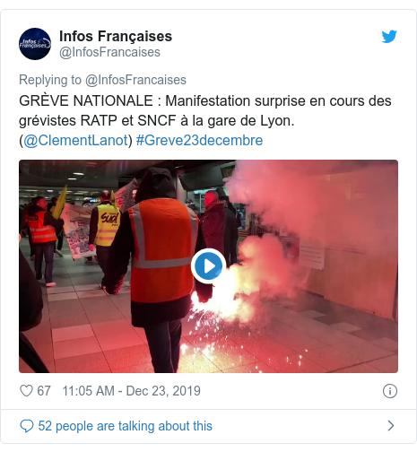 Twitter post by @InfosFrancaises: GRÈVE NATIONALE   Manifestation surprise en cours des grévistes RATP et SNCF à la gare de Lyon. (@ClementLanot) #Greve23decembre