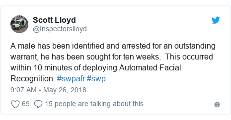 Twitter post by @Inspectorslloyd: A male has been identified and arrested for an outstanding warrant, he has been sought for ten weeks.  This occurred within 10 minutes of deploying Automated Facial Recognition. #swpafr #swp