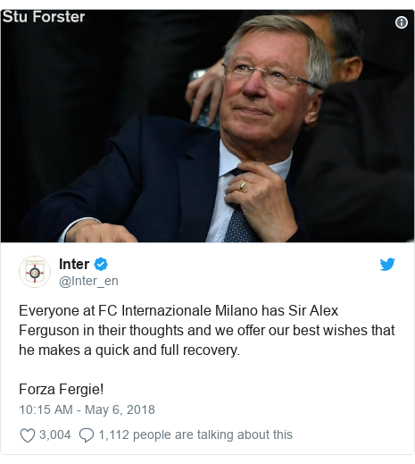 Twitter post by @Inter_en: Everyone at FC Internazionale Milano has Sir Alex Ferguson in their thoughts and we offer our best wishes that he makes a quick and full recovery. Forza Fergie!