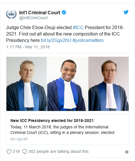 Twitter post by @IntlCrimCourt: Judge Chile Eboe-Osuji elected #ICC President for 2018-2021. Find out all about the new composition of the ICC Presidency here  #justicematters