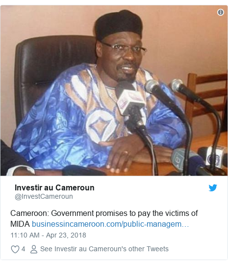 Twitter post by @InvestCameroun: Cameroon  Government promises to pay the victims of MIDA