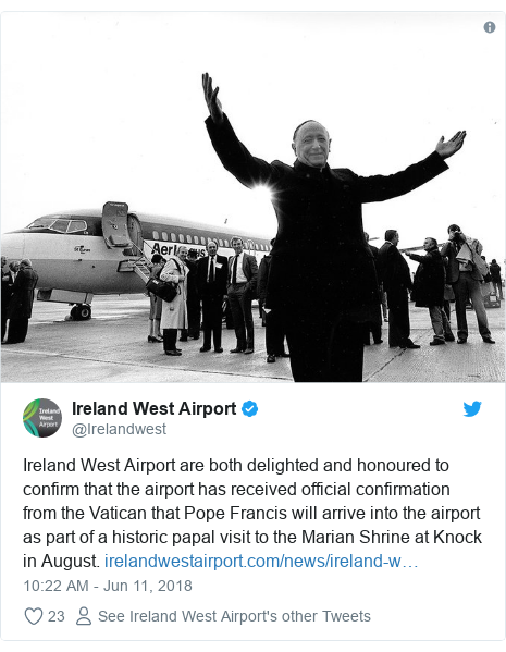 Twitter post by @Irelandwest: Ireland West Airport are both delighted and honoured to confirm that the airport has received official confirmation from the Vatican that Pope Francis will arrive into the airport as part of a historic papal visit to the Marian Shrine at Knock in August.