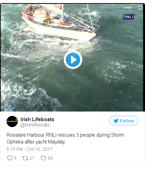 Twitter post by @Irishlifeboats: Rosslare Harbour RNLI rescues 3 people during Storm Ophelia after yacht Mayday