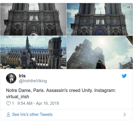 Twitter post by @IrishtheViking: Notre Dame, Paris. Assassin's creed Unity. Instagram  virtual_irish