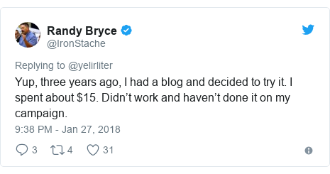 Twitter post by @IronStache: Yup, three years ago, I had a blog and decided to try it. I spent about $15. Didn't work and haven't done it on my campaign.