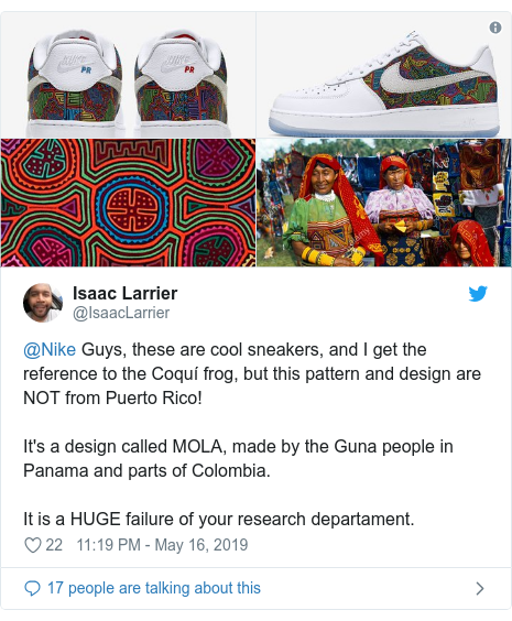 Twitter post by @IsaacLarrier: @Nike Guys, these are cool sneakers, and I get the reference to the Coquí frog, but this pattern and design are NOT from Puerto Rico!It's a design called MOLA, made by the Guna people in Panama and parts of Colombia.It is a HUGE failure of your research departament.