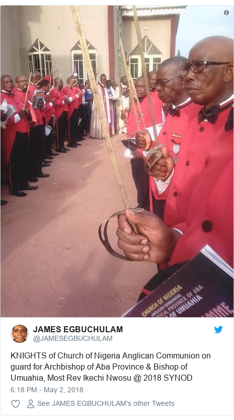 Twitter post by @JAMESEGBUCHULAM: KNIGHTS of Church of Nigeria Anglican Communion on guard for Archbishop of Aba Province & Bishop of Umuahia, Most Rev Ikechi Nwosu @ 2018 SYNOD