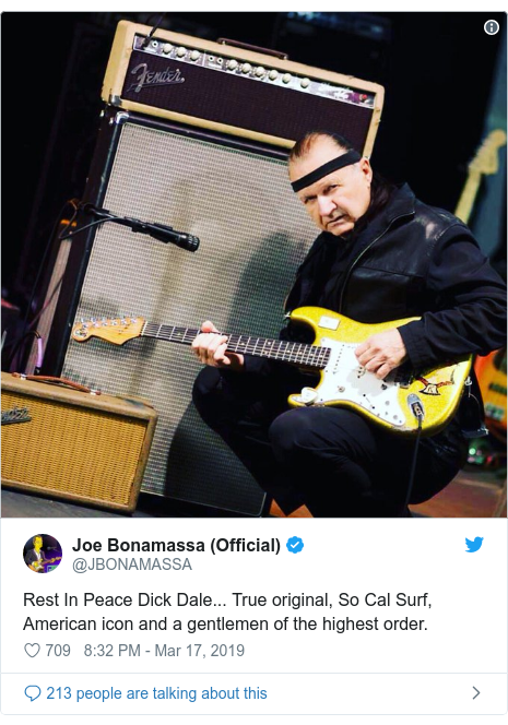 Twitter post by @JBONAMASSA: Rest In Peace Dick Dale... True original, So Cal Surf, American icon and a gentlemen of the highest order.