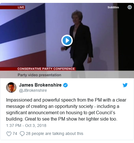 Twitter post by @JBrokenshire: Impassioned and powerful speech from the PM with a clear message of creating an opportunity society - including a significant announcement on housing to get Council's building. Great to see the PM show her lighter side too.