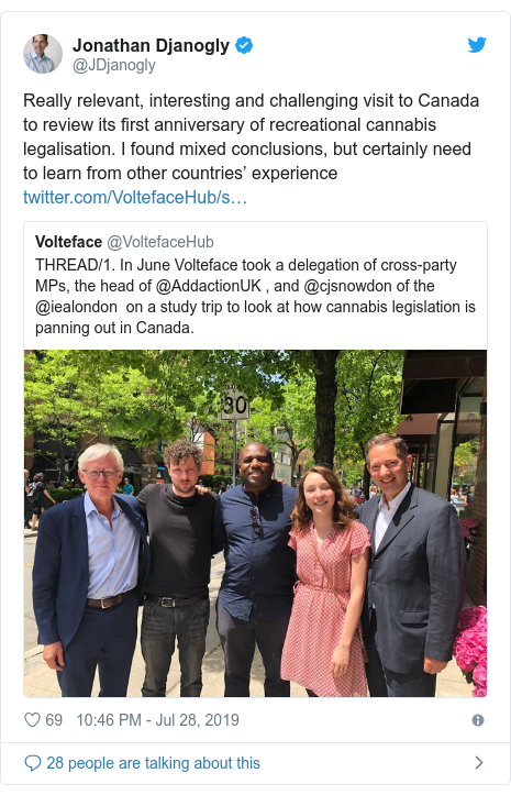 Twitter post by @JDjanogly: Really relevant, interesting and challenging visit to Canada to review its first anniversary of recreational cannabis legalisation. I found mixed conclusions, but certainly need to learn from other countries' experience