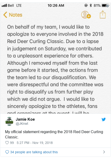 Twitter post by @JKnwt: My official statement regarding the 2018 Red Deer Curling Classic.