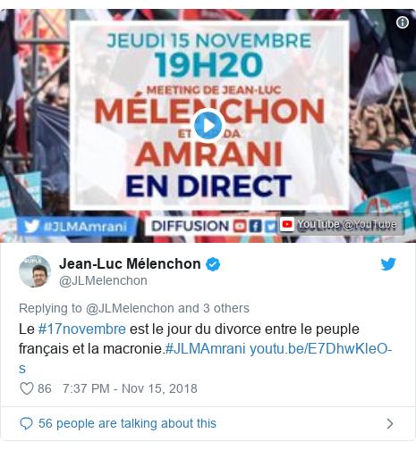 Twitter post by @JLMelenchon: Le #17novembre est le jour du divorce entre le peuple français et la macronie.#JLMAmrani