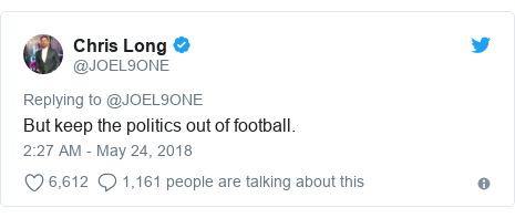 Twitter post by @JOEL9ONE: But keep the politics out of football.