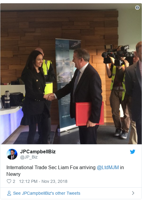 Twitter post by @JP_Biz: International Trade Sec Liam Fox arriving @LtdMJM in Newry