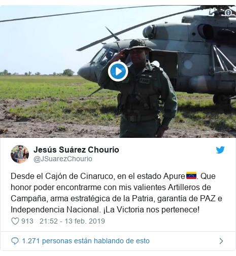 Publicación de Twitter por @JSuarezChourio: Desde el Cajón de Cinaruco, en el estado Apure🇻🇪.<br>Que honor poder encontrarme con mis valientes Artilleros de Campaña, arma estratégica de la Patria, garantía de PAZ e Independencia Nacional.<br>¡La Victoria nos pertenece!
