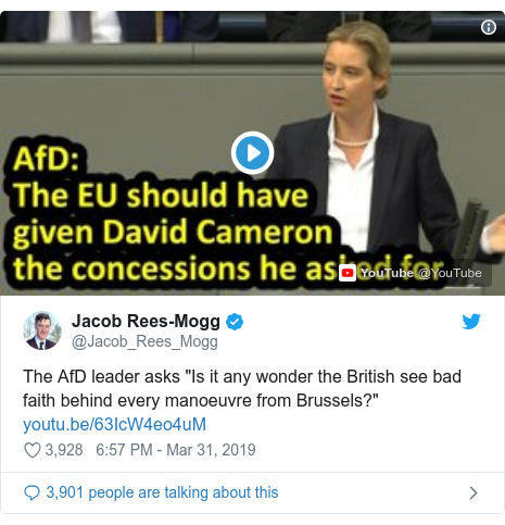 "Twitter post by @Jacob_Rees_Mogg: The AfD leader asks ""Is it any wonder the British see bad faith behind every manoeuvre from Brussels?"""