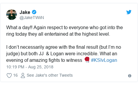 Twitter post by @JakeTWiiN: What a day!! Again respect to everyone who got into the ring today they all entertained at the highest level. I don't necessarily agree with the final result (but I'm no judge) but both JJ  & Logan were incredible. What an evening of amazing fights to witness 🥊 #KSIvLogan