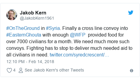 Twitter post by @JakobKern1961: #OnTheGround in #Syria. Finally a cross line convoy into #EasternGhouta with enough @WFP  provided food for over 7000 civilians for a month. We need much more such convoys. Fighting has to stop to deliver much needed aid to all civilians in need.