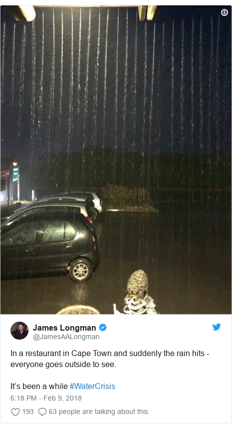 Twitter post by @JamesAALongman: In a restaurant in Cape Town and suddenly the rain hits - everyone goes outside to see. It's been a while #WaterCrisis