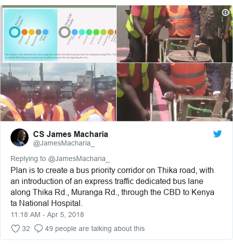 Ujumbe wa Twitter wa @JamesMacharia_: Plan is to create a bus priority corridor on Thika road, with an introduction of an express traffic dedicated bus lane along Thika Rd., Muranga Rd., through the CBD to Kenya ta National Hospital.