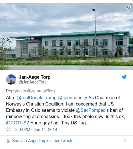 Twitter post by @JanAageTorp1: Attn  @realDonaldTrump @seanhannity As Chairman of Norway's Christian Coalition, I am concerned that US Embassy in Oslo seems to violate @SecPompeo's ban of rainbow flag at embassies. I took this photo now. Is this ok, @POTUS? Huge gay flag. Tiny US flag....
