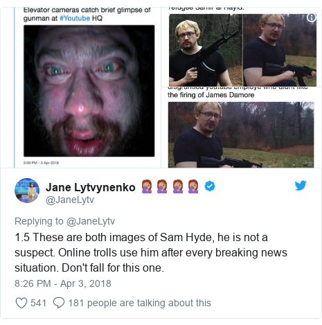 Twitter post by @JaneLytv: 1.5 These are both images of Sam Hyde, he is not a suspect. Online trolls use him after every breaking news situation. Don't fall for this one.