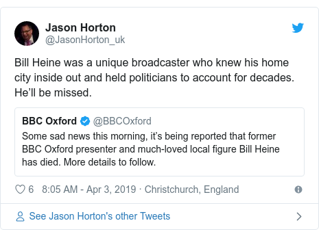 Twitter post by @JasonHorton_uk: Bill Heine was a unique broadcaster who knew his home city inside out and held politicians to account for decades. He'll be missed.