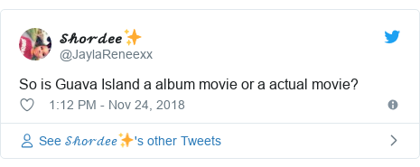 Twitter post by @JaylaReneexx: So is Guava Island a album movie or a actual movie?
