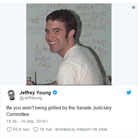 Twitter post by @JeffYoung: tfw you aren't being grilled by the Senate Judiciary Committee